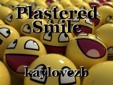 Plastered Smile