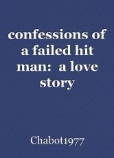 confessions of a failed hit man:  a love story