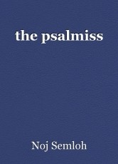 the psalmiss