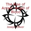 The Rise of Azrael: Angel of Blood