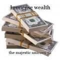 Immense wealth