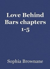 Love Behind Bars chapters 1-5