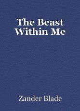 The Beast Within Me
