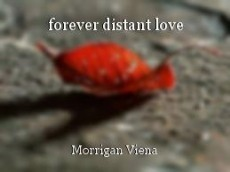 forever distant love