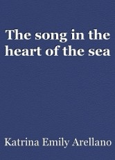 The song in the heart of the sea
