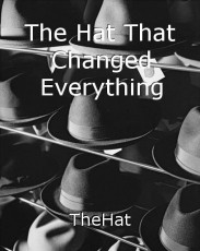 The Hat That Changed Everything