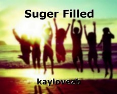 Suger Filled