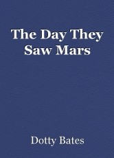 The Day They Saw Mars
