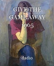 GIVE THE GAME AWAY 1965