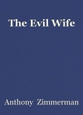The Evil Wife