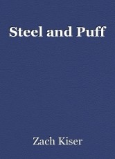 Steel and Puff