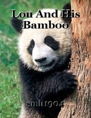 Lou And His Bamboo