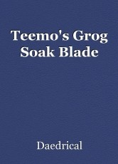 Teemo's Grog Soak Blade