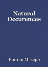 Natural Occurences