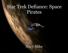 Star Trek Defiance: Space Pirates