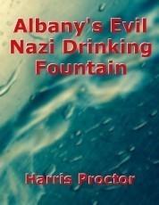Albany's Evil Nazi Drinking Fountain