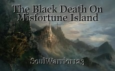 The Black Death On Misfortune Island