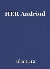 HER Andriod