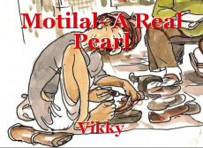 Motilal- A Real Pearl