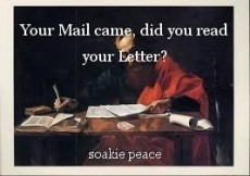 Your Mail came, did you read your Letter?