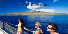 Trip to Hawaii Island