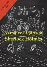 Narrative Riddles of Sherlock Holmes