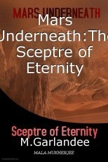 Mars Underneath:The Sceptre of Eternity