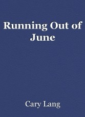 Running Out of June