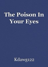 The Poison In Your Eyes
