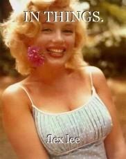 IN THINGS.