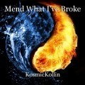 Mend What I've Broke