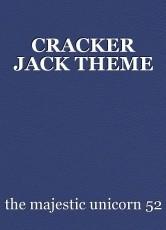CRACKER JACK THEME