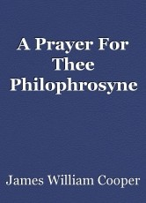 A Prayer For Thee Philophrosyne