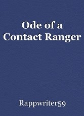 Ode of a Contact Ranger