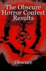 The Obscure Horror Contest Results