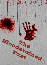 The Bloodstained Past