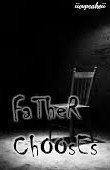 Father Chooses
