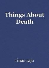 Things About Death