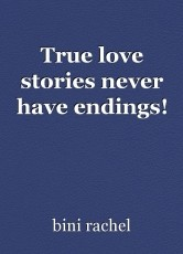 True love stories never have endings!