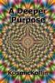 A Deeper Purpose