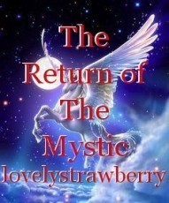 The Return of The Mystic