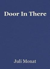 Door In There