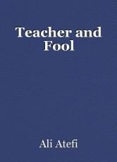 Teacher and Fool