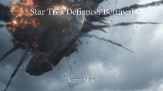Star Trek Defiance: Betrayal