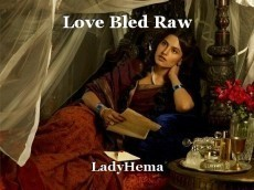 Love Bled Raw