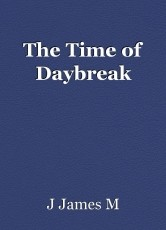 The Time of Daybreak