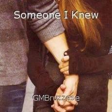 Someone I Knew