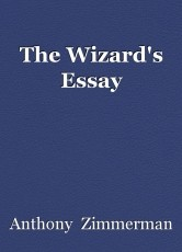 The Wizard's Essay
