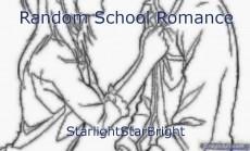Random School Romance