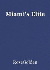 Miami's Elite
